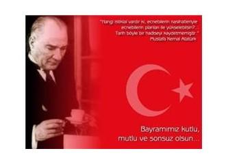 Sayın Mustafa Kemal Atatürk,