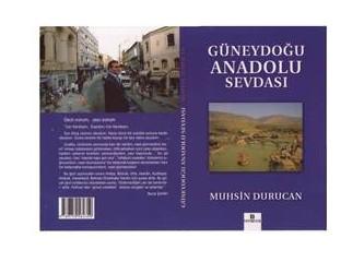 Muhsin Durucan ve Güneydoğu Sevdası