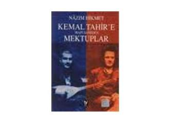 Nazım Hikmet'ten, Kemal Tahir'e Hapishaneden Yazılan Mektuplar