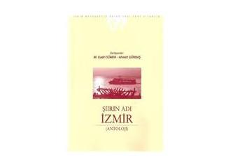 """""""Şiirin adı İzmir"""""""