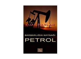 Petrol ve Küresel Fakirleştirme Tezgahı (11)