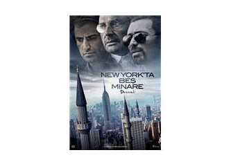 Bir çocuk filmi; New York' ta Beş Minare...