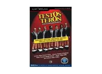 Testosteron - Tiyatro Oyunu