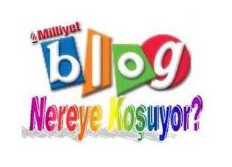 Milliyet Blog Nereye Koşuyor?