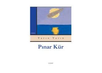 Yarın yarın - Pınar Kür