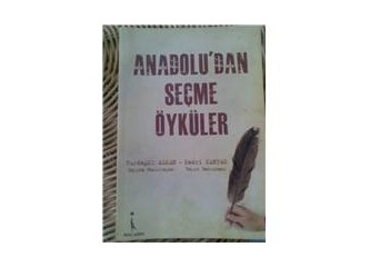 Anadolu'dan seçme öyküler