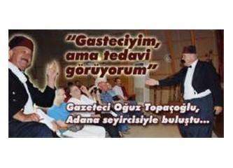 Gazeteci Topaçoğlu'dan tek kişilik oyun''Gasteciyim, ama tedavi görüyorum''