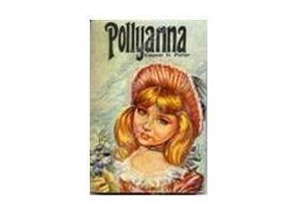 Pollyanna kalpazan bir kahraman