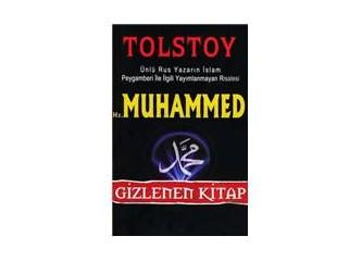 Lev Tolstoy'un Hz.Muhammed (Sav) ile ilgili gizlenen kitabı