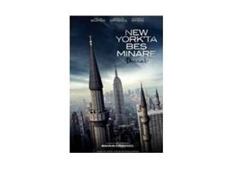 New York'ta Beş Minare neyi pazarlıyor?
