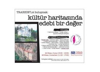 PEN yazarları ve İnci Aral Trabzon'da amatör yazarlarla buluşuyor