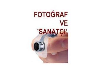 Fotoğraf ve sanatçı