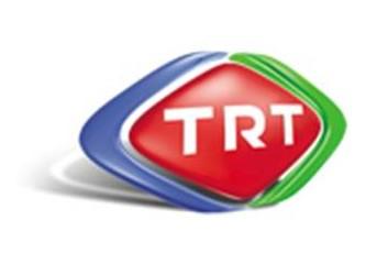 TRT'nin görevi.