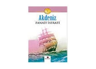 Akdeniz / Panait İstrati