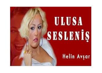 """Helin Avşar, """"Ulusa Sesleniş"""""""