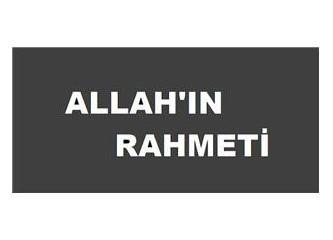 ''Allahın rahmeti '' nedir  ?...