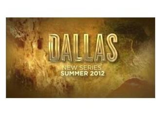 """İlk gözağrılarımdan """"Dallas"""" ve hatıralar…"""