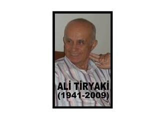 Ali Amcam anılarımızda yaşıyor: Ali Tiryaki (1941,İnebolu - 2009,Ankara)