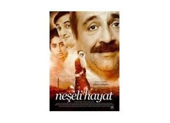 Bir Türk filmi: Neşeli Hayat*
