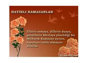 Mübare Ramazanınız kutlu olsun