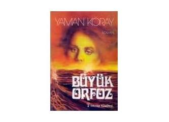 Büyük Orfoz - Yaman Koray