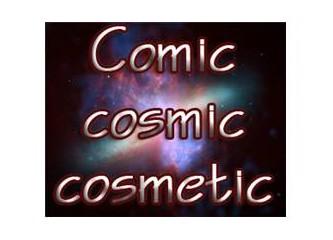 Comic cosmic cosmetic