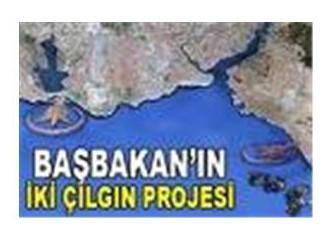 Tayyip Erdoğan'ın çılgın projesi