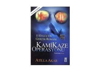 Kamikaze Operasyonu / 11 Eylül'ün gerçek Romanı