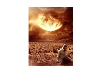 Güneş batıdan doğduktan sonra imtihanımız bitecek...