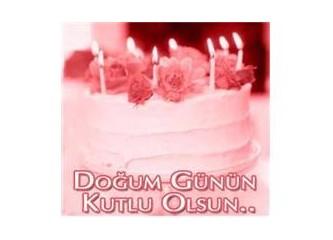 Doğum Günün Kutlu Olsun.