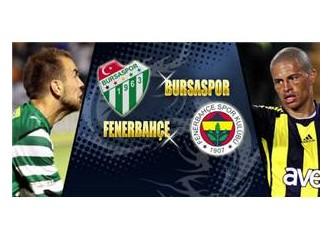 Bursaspor Fenerbahçe maç analizi