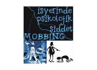 Mobbing Nedir? Önlemleri ve Kurtulma Yolları Nelerdir?