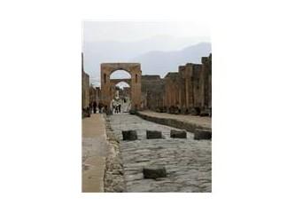 Taştan kent Pompei ve bir garip memleket Napoli