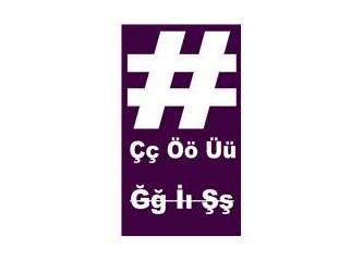 Twitter'da #hashtag  ile kullanılan Türkçe karakterler