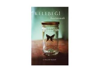 Kelebeği Kurtarmak romanı hakkında