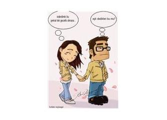 Aşka inanmayın, aşksız da kalmayın