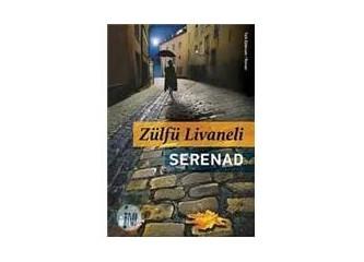 """""""Serenad"""" Zülfü Livaneli'den Etkileyici Bir Roman"""