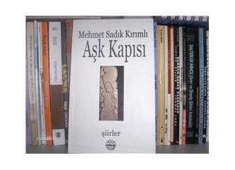 """""""Aşk Kapısı""""nda aşklı bir şair:Mehmet Sadık Kırımlı"""