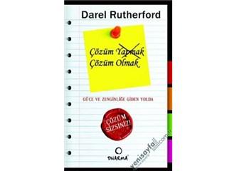 Çözüm Olmak / Darel Rutherford