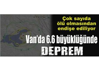 Van'da deprem (Depremin büyüklüğü 6.6 mı, 7.3 mü?)