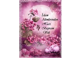 İslam alimlerinden Hacı Bayram Veli'yi tanıyalım