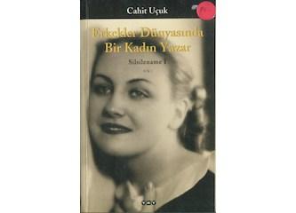 Erkekler dünyasında bir kadın yazar
