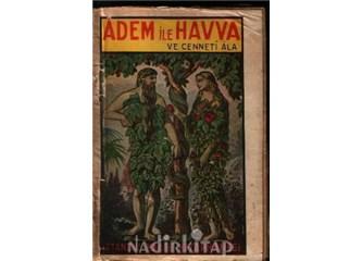 Tufandan önce ve sonra insanlar neredeydiler? Adem ve Havva kim olabilir?