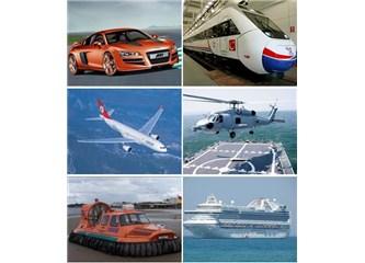 Havada karada denizde rayda çeşit çeşit araçlar hizmetimizde