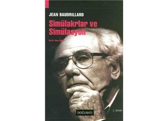 Jean Boudrillard ve Simülasyon Kuramı hakkında -2-