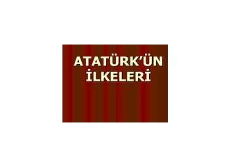 Atatürk İlkeleri Türkiye Cumhuriyeti'nin Kuruluş Felsefesini mi İfade Etmektedir?