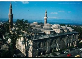 Bursa'da olsaydık(Son)