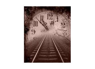 Zaman ve ötesi...