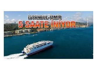 İzmir-İstanbul arası feribotla 5 saate inecekmiş