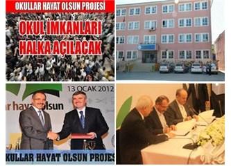 """""""Okullar Hayat Olsun"""" projesi yaşama geçiyor..."""